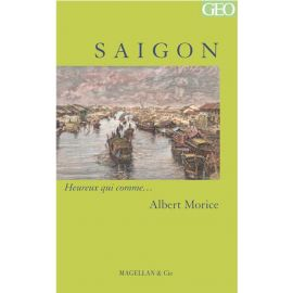SAIGON  - MORICE ALBERT